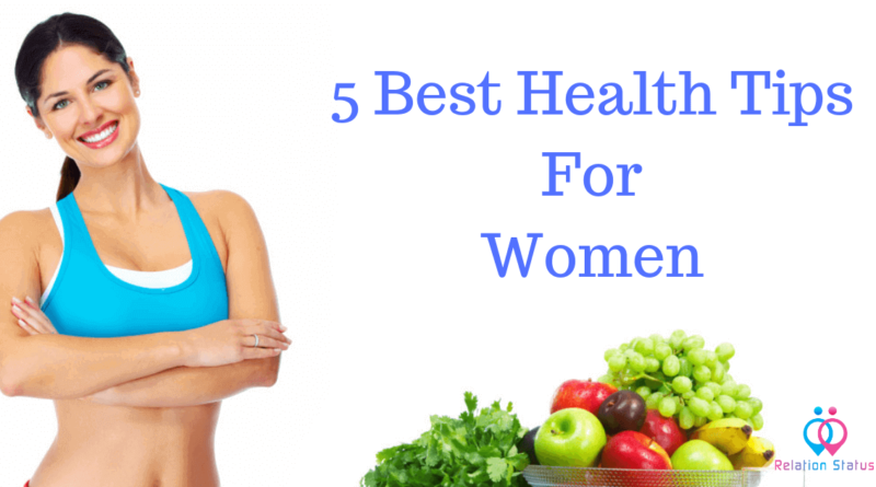 5 Best Health Tips for Women
